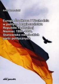 Europa Środkowa i Wschodnia w polityce - okładka książki