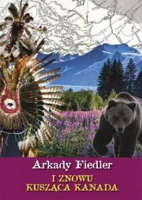 I znowu kusząca Kanada - okładka książki