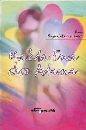 Każda Ewa chce Adama - okładka książki