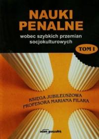 Nauki penalne wobec szybkich przemian - okładka książki