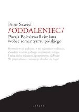 Oddaleniec. Poezja Bolesława Leśmiana - okładka książki