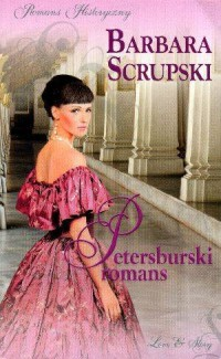 Petersburski romans. Seria: Romans Historyczny - okładka książki