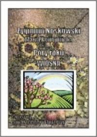 Pory roku. Wiosna. 2-głosowy chór - okładka książki