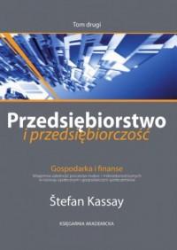 Przedsiębiorstwo i przedsiębiorczość. Gospodarka i finanse. Tom 2 - okładka książki
