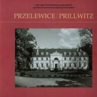 Przelewice / Prillwitz. Seria: Zamki i ogrody w województwie zachodniopomorskim - okładka książki