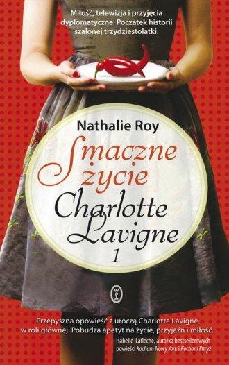 Smaczne życie Charlotte Lavigne - okładka książki