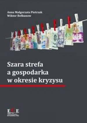 Szara strefa a gospodarka w okresie - okładka książki