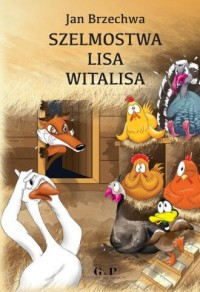 Szelmostwa Lisa Witalisa - okładka książki