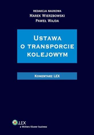 Ustawa o transporcie kolejowym. - okładka książki