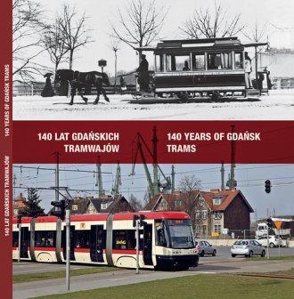 140 lat gdańskich tramwajów / 140 - okładka książki