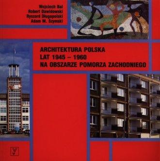 Architektura polska lat 1945-1960 - okładka książki