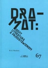 Dramat. Między literaturą a przedstawieniem cz. 67 - okładka książki