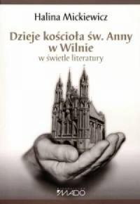 Dzieje kościoła św. Anny w Wilnie - okładka książki