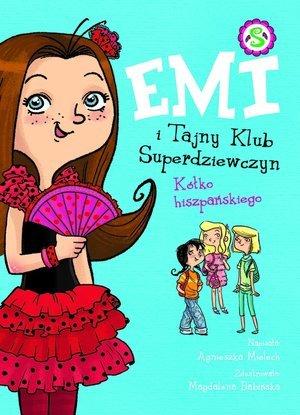 Emi i Tajny Klub Superdziewczyn. - okładka książki
