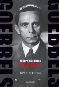 Goebbels. Dzienniki. Tom 3. 1943-1945 - okładka książki