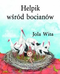 Helpik wśród bocianów - okładka książki