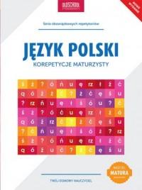 Język polski. Korepetycje maturzysty. - okładka podręcznika