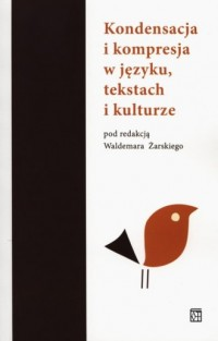 Kondensacja i kompresja w języku, - okładka książki