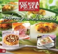 Kuchnia polska. Potrawy wielkanocne - okładka książki