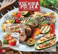 Kuchnia polska. Potrawy z grilla - okładka książki