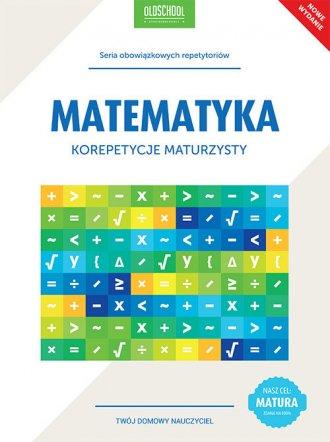 Matematyka. Korepetycje maturzysty. - okładka podręcznika