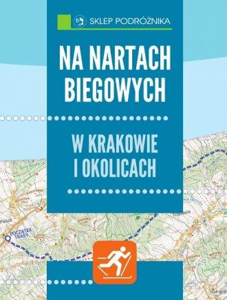 Na nartach biegowych. W Krakowie - okładka książki