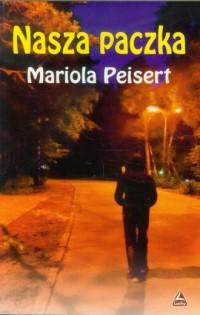 Nasza paczka - Mariola Peisert - okładka książki