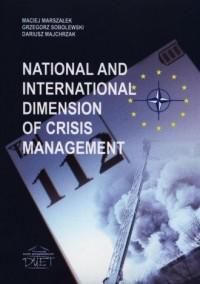 National and international dimension of crisis management - okładka książki