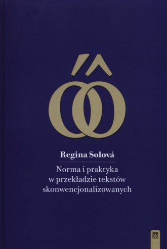 Norma i praktyka w przekładzie - okładka książki