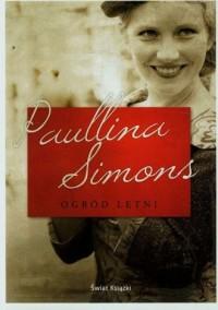 Ogród letni - Paullina Simons - okładka książki