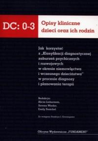 Opisy kliniczne dzieci oraz ich rodzin DC:0-3 - okładka książki