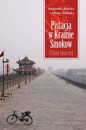 Pistacja w Krainie Smoków. Chiny - okładka książki
