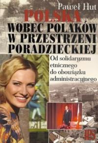 Polska wobec Polaków w przestrzeni - okładka książki
