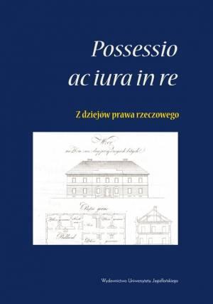 Possessio ac iura in re - z dziejów - okładka książki