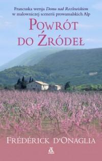Powrót do źródeł - Frederick DOnaglia - okładka książki