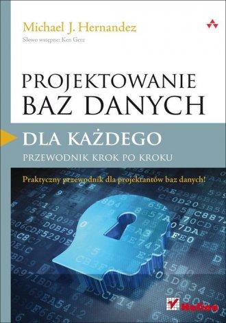 Projektowanie baz danych dla każdego. - okładka książki