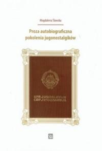 Proza autobiograficzna pokolenia - okładka książki
