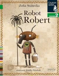 Czytam sobie. Poziom 2. Robot Robert - okładka książki