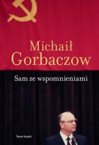 Sam ze wspomnieniami - Michaił - okładka książki