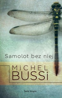 Samolot bez niej - Michel Bussi - okładka książki