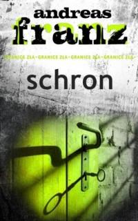Schron - Andreas Franz - okładka książki