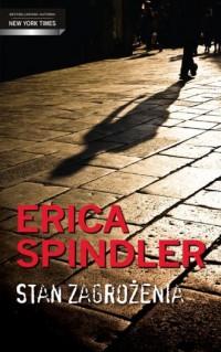 Stan zagrożenia - Erica Spindler - okładka książki