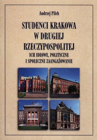 Studenci Krakowa w drugiej Rzeczypospolitej. - okładka książki