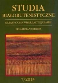 Studia Białorutenistyczne 7/2013 - okładka książki