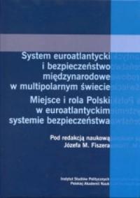 System euroatlantycki i bezpieczeństwo - okładka książki