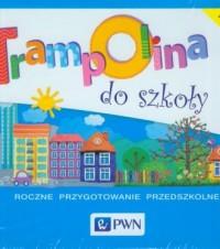 Trampolina do szkoły. Nauczanie - okładka podręcznika