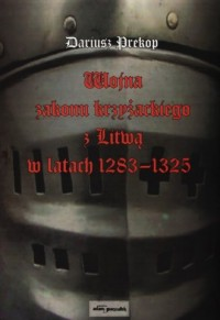 Wojna zakonu krzyżackiego z Litwą - okładka książki