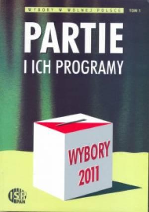 Wybory 2011. Partie i ich programy. - okładka książki
