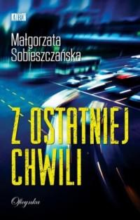 Z ostatniej chwili - Małgorzata - okładka książki