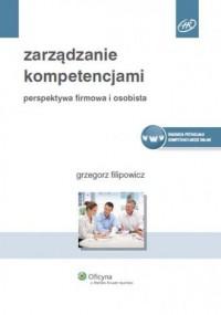Zarządzanie kompetencjami - Grzegorz - okładka książki